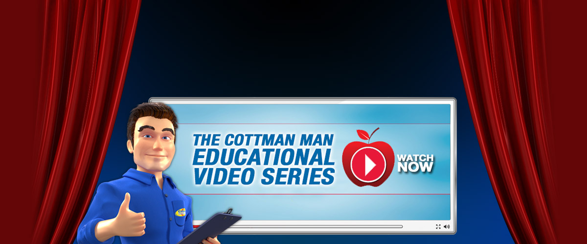 The Cottman Man Educational Video Series - Watch Now